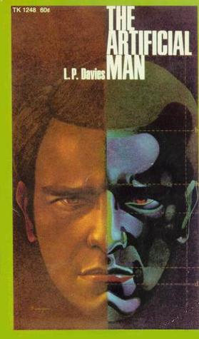 The Artificial Man by Leslie Purnell Davies