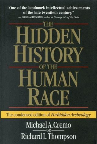 The Hidden History of the Human Race - The condensed edition ... by Michael A. Cremo