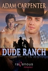 Dude Ranch (Capstone's #1)