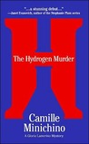 The Hydrogen Murder by Camille Minichino