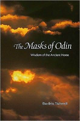 Download online for free The Masks of Odin: Wisdom of the Ancient Norse PDF by Elsa-Brita Titchenell