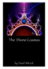 The Divine Cosmos (Convergence volume three)
