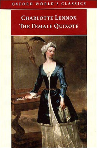 The Female Quixote by Charlotte Lennox