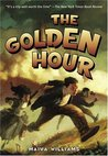 The Golden Hour (Time-Travel Series, #1)
