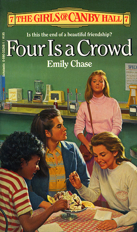 Four Is a Crowd by Emily Chase