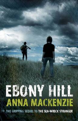 Ebony Hill by Anna Mackenzie