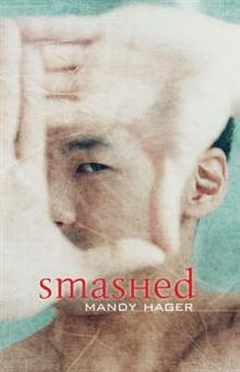 Smashed by Mandy Hager