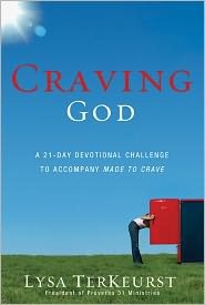 Craving God by Lisa Terkeurst