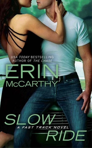 Slow Ride (Fast Track, #5)