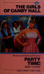 Party Time! (The Girls of Canby Hall, #21)