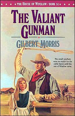 The Valiant Gunman (The House of Winslow #14)