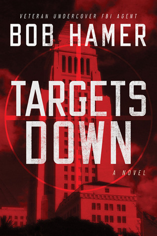 Targets Down by Bob Hamer