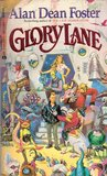 Glory Lane by Alan Dean Foster