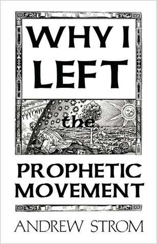 "WHY I LEFT the Prophetic Movement... the Gold Dust & the ""Laughing Revivals""... Why Does the Prophecy of John Paul Jackson, Patricia King, Mike Bickle or James Goll Differ so Much From Leonard Ravenhill, David Wilkerson or Keith Green? (AVAILABLE NOW)"