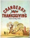 Cranberry Thanksgiving by Wende Devlin