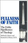 Fullness of Faith: The Public Significance of Theology