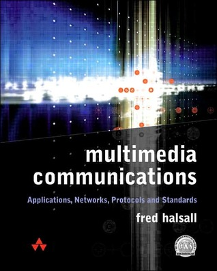 Multimedia Communications by Fred Halsall