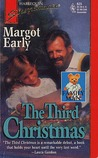 The Third Christmas by Margot Early