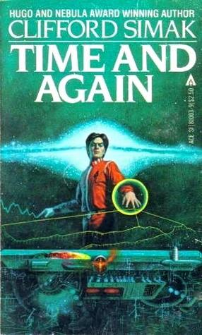 Time and Again by Clifford D. Simak