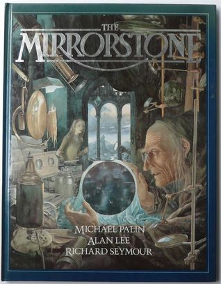 Mirrorstone by Michael Palin