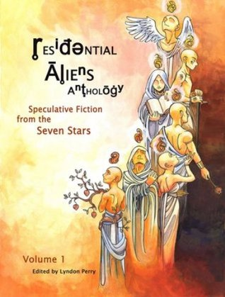 Residential Aliens Anthology, Volume 1 by Lyndon Perry