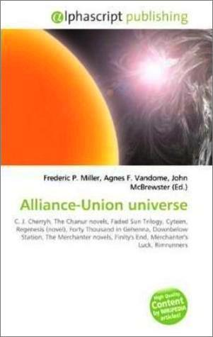 Alliance-Union Universe by Frederic P.  Miller