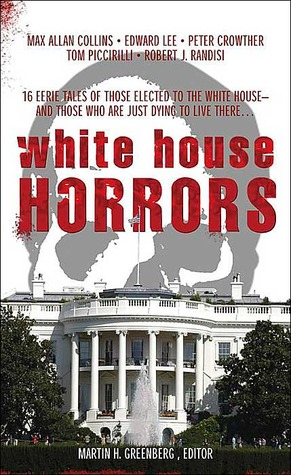 White House Horrors