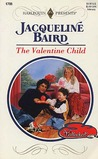 The Valentine Child (Wedlocked!) (Harlequin Presents, #1795)