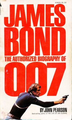 James Bond by John Pearson