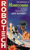 Homecoming (Robotech, First Generation, #3)