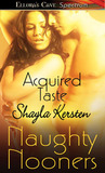 Acquired Taste by Shayla Kersten