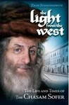 The Light from the West: The Life and Times of the Chasam Sofer
