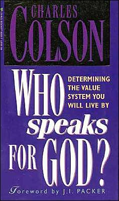 Who Speaks for God? by Charles W. Colson