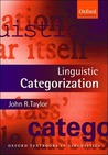 Linguistic Categorization: Prototypes in Linguistic Theory