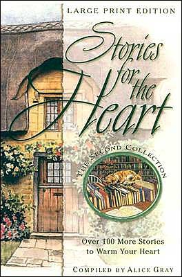 Stories for the Heart by Alice Gray