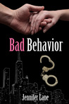 Bad Behavior (The Conduct Series, #2)