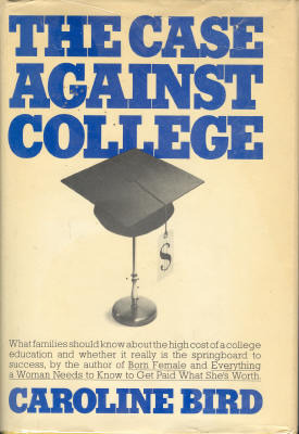 the case against college Critics of for-profits are concerned about how fast the industry has been growing, how much money students borrow, high dropout rates and big paychecks for executives.