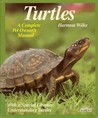 Turtles: A Complete Pet Owner's Guide