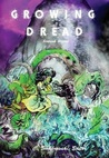 Growing Dread: Biopunk Visions