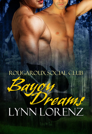 Bayou Dreams by Lynn Lorenz