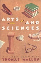 Arts and Sciences: A Seventies Seduction