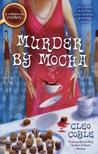Murder by Mocha (Coffeehouse Mystery, #10)