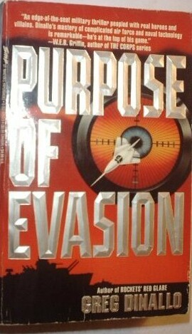 Purpose of Evasion by Greg Dinallo