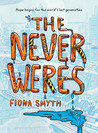 The Never Weres by Fiona Smyth