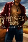 Wild West Boys by Lorelei James