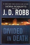 Divided in Death (In Death, #18)