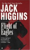 Flight of Eagles by Jack Higgins