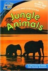 Jungle Animals (Discovery Readers)