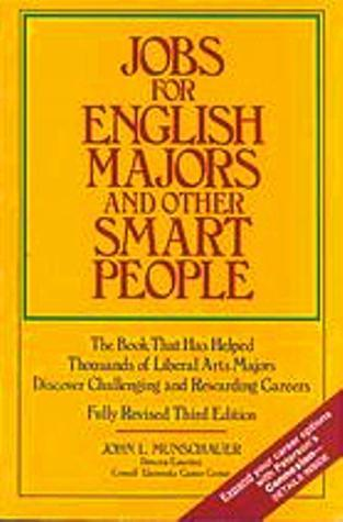 Jobs for English Majors & Other Smart People