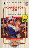 Cowboy For Hire (Wranglers And Lace) (Silhouette Romance, No 1098)
